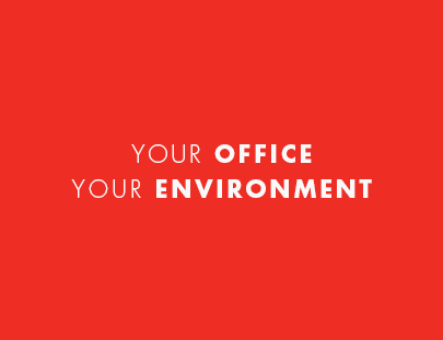 your office your environment